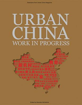 Urban China: Work in Progress