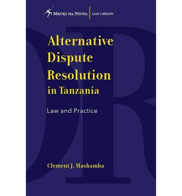 construction disputes through arbitration in tanzania How to resolve a construction dispute if mediation doesn't work, they may ask you to go through arbitration finally, if any violations are found.