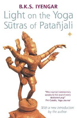Light on the Yoga Sutras of Patanjali (Paperback)