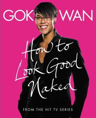 """""""How to Look Good Naked"""""""