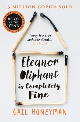 Eleanor Oliphant is Completely Fine (Minkštu viršeliu)