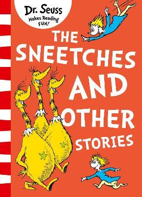 the sneetches and other stories by dr. seuss