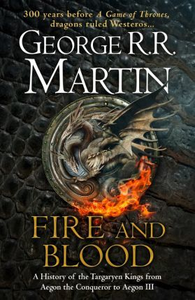 Fire and Blood (Hardback)