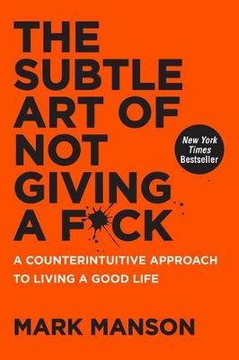 The Subtle Art of Not Giving a F*ck (Kietais viršeliais)