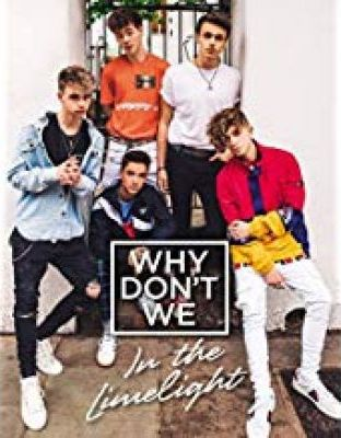 Why Don't We: In the Limelight (Hardback)