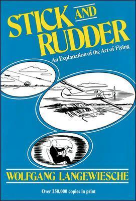 Stick and Rudder: An Explanation of the Art of Flying (Cietie vāki)