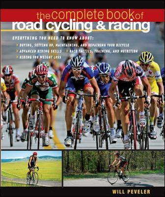 The Complete Book of Road Cycling and Racing