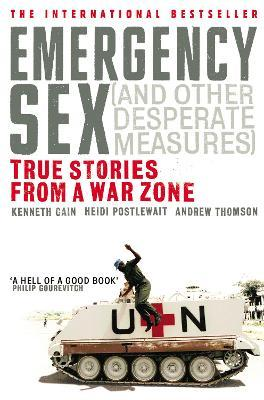 Emergency Sex (And Other Desperate Measures) (Paperback)