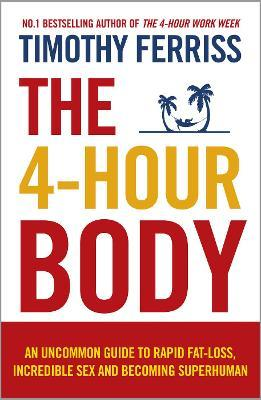 The 4-Hour Body (Paperback)