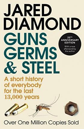 Guns, Germs And Steel (Paperback)