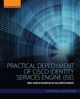 practical deployment of cisco identity services engine ise pdf