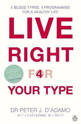 Live Right for Your Type (Paperback)