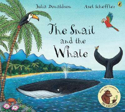 The Snail and the Whale (Paperback)