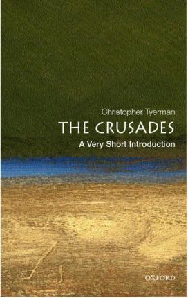 The Crusades: A Very Short Introduction (Paperback)