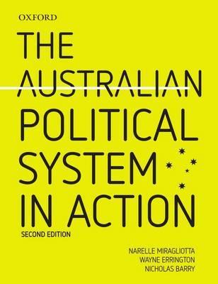 the australian political system Citizenship crisis threatens legitimacy of the australian political system by mark kenny, national affairs editor updated 2 november 2017 — 12:26am first published 1 november 2017 — 12:24pm.