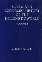 Social and Economic History of the Hellenistic World: Vols 1-3