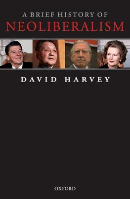 A Brief History of Neoliberalism (Paperback)