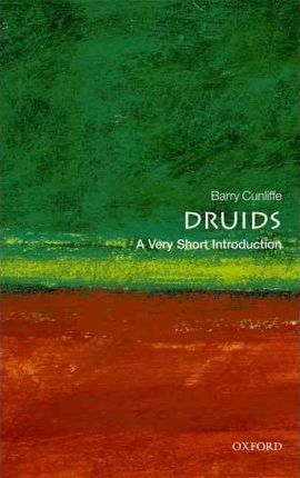 Druids: A Very Short Introduction (Paperback)