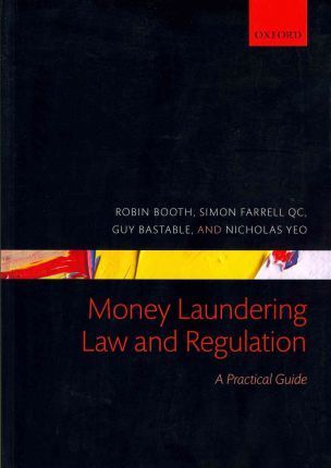 Money Laundering Law and Regulation (Paperback)