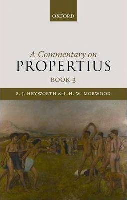 A Commentary on Propertius: Bk. 3