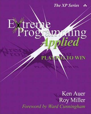 Extreme Programming Applied (Paperback)