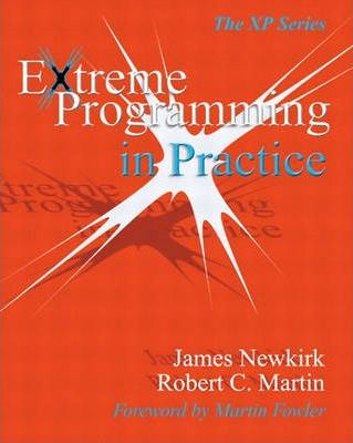 Extreme Programming in Practice (Paperback)