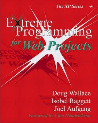 Extreme Programming for Web Projects (Paperback)