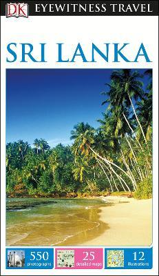 DK Eyewitness Travel Guide Sri Lanka (Paperback)
