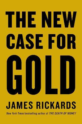 The New Case for Gold (Hardback)
