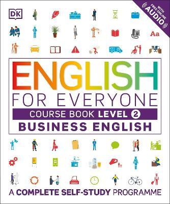 English for Everyone Business English Course Book Level 2 (Paperback)