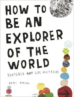 How to be an Explorer of the World (Βιβλία τσέπης)