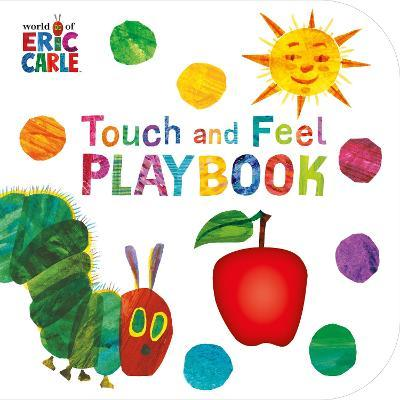 The Very Hungry Caterpillar: Touch and Feel Playbook (Βιβλία από Σκλήρό Χαρτί)