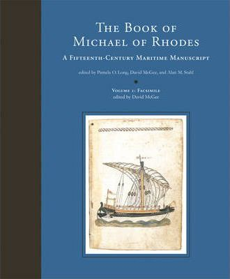 The Book of Michael of Rhodes: Facsimile v. 1