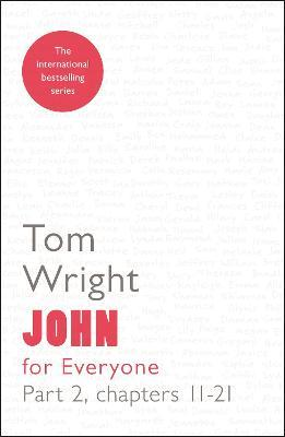 John for Everyone: Part 2: Chapters 11- 21 (Paperback)