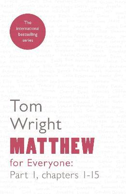 Matthew for Everyone: Chapters 1-15 Part 1 (Paperback)