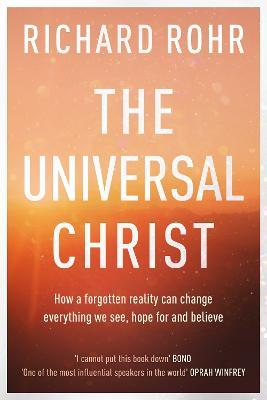 The The Universal Christ: (Paperback)