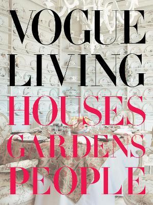 Vogue Living by Hamish Bowles
