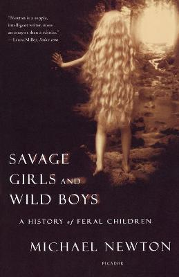 Savage Girls and Wild Boys (Paperback)