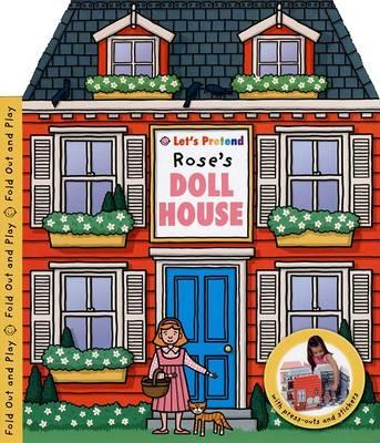 Let's Pretend Rose's Doll House