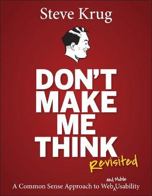 Don't Make Me Think, Revisited (Paperback)