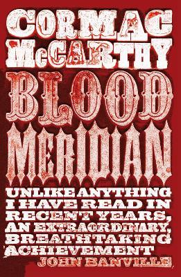 Blood Meridian (Paperback)