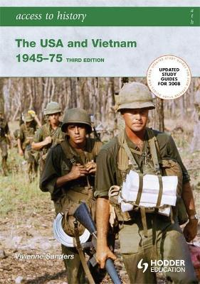 Access to History: The USA and Vietnam 1945-75