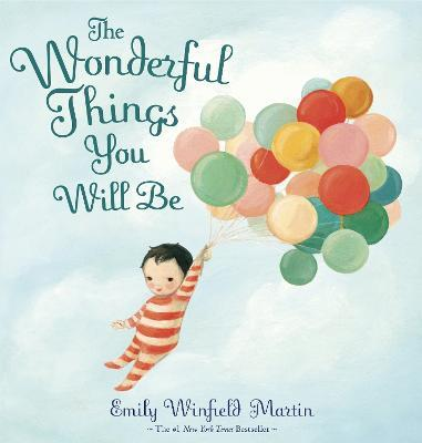 The Wonderful Things You Will Be (Hardback)