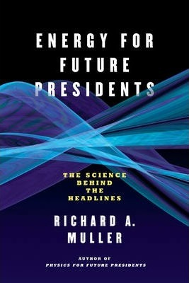 Energy for Future Presidents (Paperback)