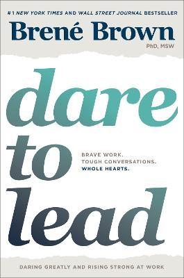 Dare to Lead (Hardback)