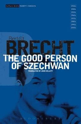 the good person of szechuan and By adriana maniere, '11 the moment you step foot into squires studio theatre, the actors of bertolt brecht's the good person of szechuan bring the comic.