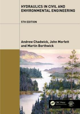 Hydraulics in Civil and Environmental Engineering (Paperback)