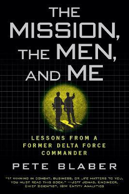The Mission, the Men, and Me (Paperback)