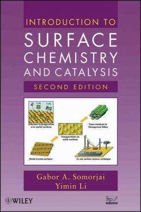 Introduction to Surface Chemistry and Catalysis (Твърди корици)