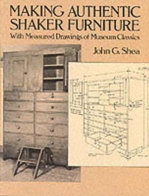 Making Authentic Shaker Furniture (Paperback)
